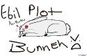 Ebil Plot Bunnehs!